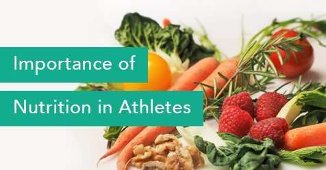 Importance of Nutrition in Athletes - Drayer Physical Therapy Institute